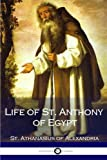 img - for Life of St. Anthony of Egypt book / textbook / text book