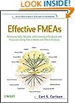 Effective FMEAs: Achieving Safe, Reli...