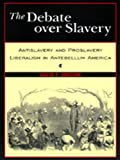 img - for The Debate Over Slavery book / textbook / text book