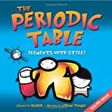 Basher Science: The Periodic Table: Elements with Style!by Adrian Dingle