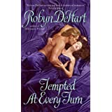 Tempted at Every Turn ~ Robyn DeHart