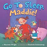 img - for Go to Sleep, Maddie! book / textbook / text book
