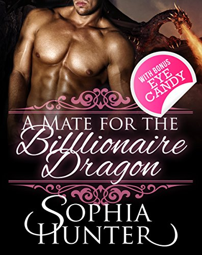 A Mate for the Billionaire Dragon: Fantasy Contemporary Alpha Male Romance Book (Paranormal Shapeshifter New Adult Billionaire Steamy Romance Short Stories) (English Edition)
