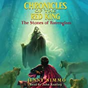 Stones of Ravenglass: Chronicles of the Red King, Book 2 | [Jenny Nimmo]