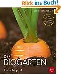 Der Biogarten: Das Original - Mit Vid...