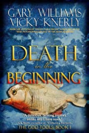 Death in the Beginning (The God Tools: Book 1)