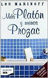 MAS PLATON Y MENOS PROZAC (BEST SELLER ZETA BOLSILLO)
