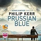 Prussian Blue: Bernie Gunther, Book 12 Hörbuch von Philip Kerr Gesprochen von: Jeff Harding