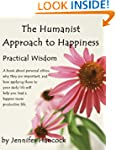 The Humanist Approach to Happiness: P...