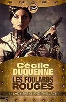 Lady Bang and The Jack - Les Foulards rouges - Saison 1 - �pisode 1: Les Foulards rouges - Saison 1