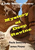 img - for Mystery At Deep Ravine (Jake Montana Mystery Series) book / textbook / text book