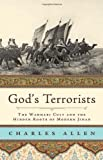 God's Terrorists: The Wahhabi Cult and the Hidden Roots of Modern Jihad (0306815702) by Allen, Charles