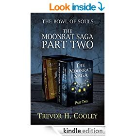 The Moonrat Saga Part Two (The Bowl of Souls - Volumes 4, 5, and 1.5)