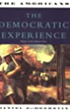 The Democratic Experience: The Americans Trilogy: 3: The Democratic Experience Vol 3