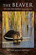 The Beaver Its Life and Impact Second Edition