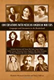 Conversations with Mexican American Writers: Languages and Literatures in the Borderlands