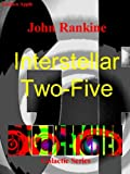 img - for Interstellar Two Five (Dag Fletcher Galactic Series.) book / textbook / text book