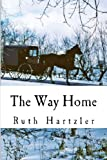 The Way Home (Amish Romance) (The Amish Millers Get Married Series Bk 1)