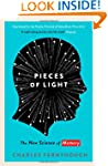 Pieces of Light: The new science of m...