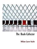 The Book-Collector (0559004192) by Hazlitt, William Carew