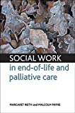 img - for Social Work in End-of-life and Palliative Care book / textbook / text book