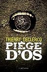 Piège d'os par Declercq