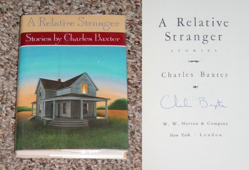 A Relative Stranger: Stories, Charles Baxter