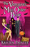 The Vampire's Mail Order Bride (Nocturne Falls Book 1)
