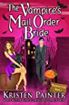 The Vampire's Mail Order Bride (Noctu...