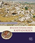 Byzantinisches Kappadokien