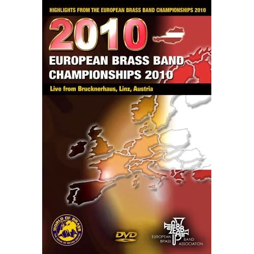 Highlights from The European Brass Band Championships 2010 [2010, Classic, DVD5]