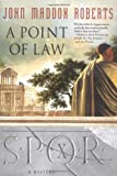 A Point of Law (SPQR X) (0312337256) by Roberts, John Maddox
