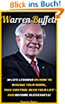 Warren Buffett: 30 Life Lessons On Ho...