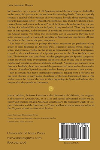 The Men of Cajamarca: A Social and Biographical Study of the First Conquerors of Peru (Latin American Monographs496)