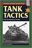 Tank Tactics: From Normandy to Lorraine (Military History)