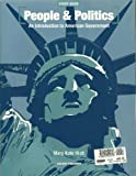 People and Politics Study Guide-An Introduction to American Government