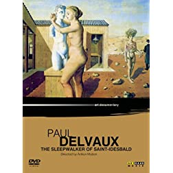 Paul Delvaux - The Sleepwalker of Saint-Idesbald