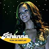 echange, troc Rihanna - Pon De Replay Pt 1