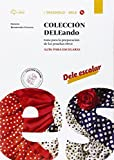 Coleccion Dele. A2-B1. Con e-book. Con espansione online. Con CD Audio formato MP3. Per le Scuole superiori