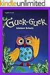 Guck-Guck, kleiner Schatz: ein buntes...