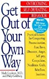 img - for M.D. Mark Goulston: Get Out of Your Own Way : Overcoming Self-Defeating Behavior (Paperback); 1996 Edition book / textbook / text book