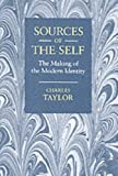 Sources of the Self: The Making of the Modern Identity (0521429498) by Taylor, Charles
