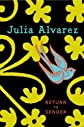 Return to Sender 1st (first) Edition by Alvarez, Julia published by Knopf Books for Young Readers (2009)
