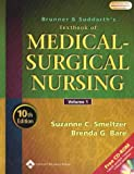 Brunner and Suddarths Textbook of Medical-Surgical Nursing (2 Volume Set)