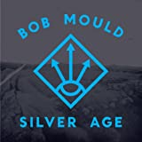 Silver Age [VINYL] Bob Mould