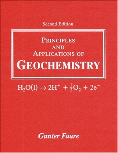 Principles and Applications of Geochemistry (2nd Edition)