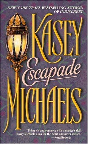 Escapade, Kasey Michaels