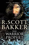 The Warrior Prophet (The Prince of Nothing, Book 2) (1585677280) by Bakker, R. Scott