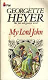 My Lord John (0330250140) by GEORGETTE HEYER