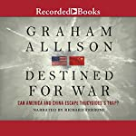 Destined for War: Can America and China Escape Thucydides's Trap? | Graham Allison